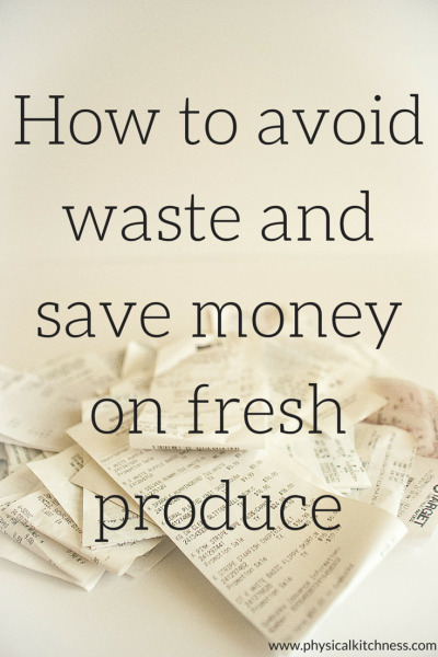 Avoiding Waste & Saving Money on Produce