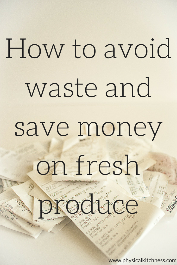 How to save money and avoid waste on produce