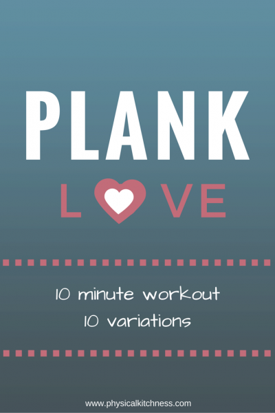 Plank Love – 10 Minute Plank Workout