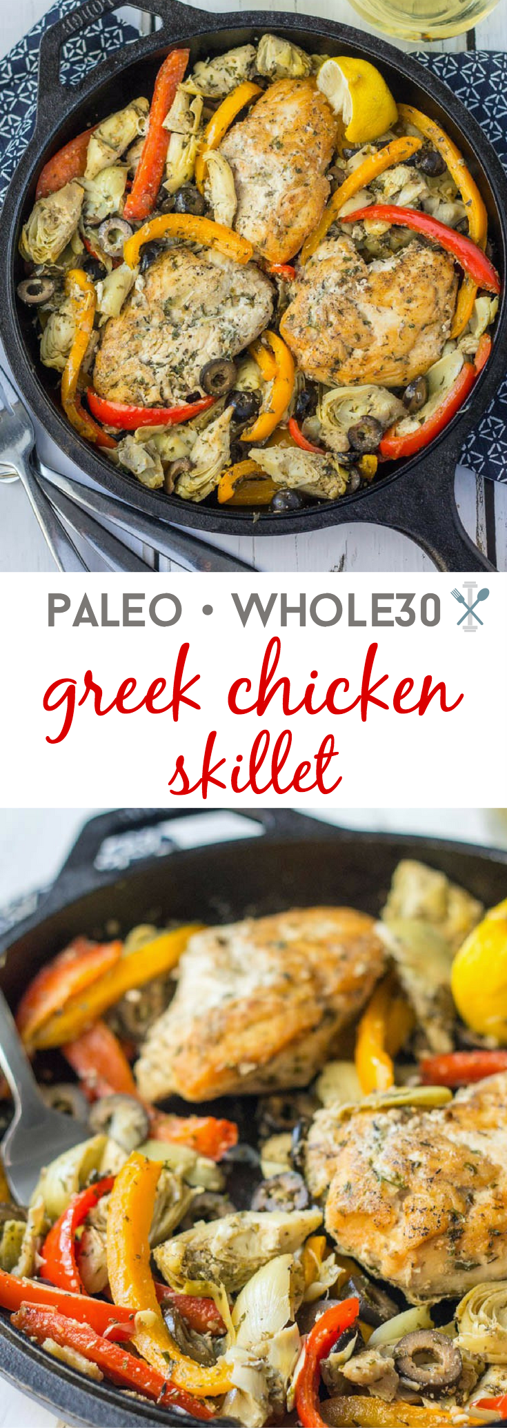 Dinner in under 30 minutes - this Whole30 easy paleo Greek chicken skillet is an amazing one-pot meal the entire family will love.
