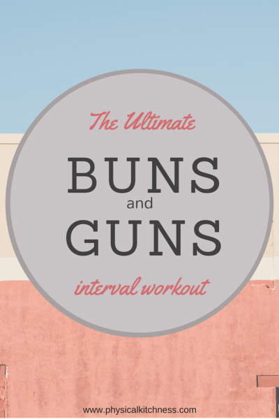 Ultimate Buns & Guns Workout