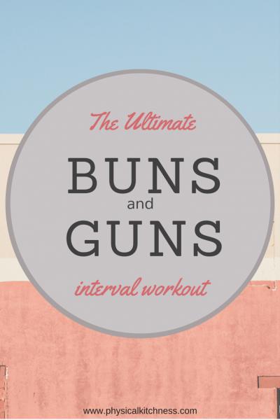 Ultimate Buns & Guns Workout