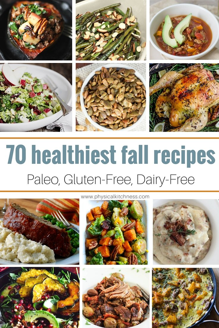 70 healthy fall recipes paleo gluten free dairy free