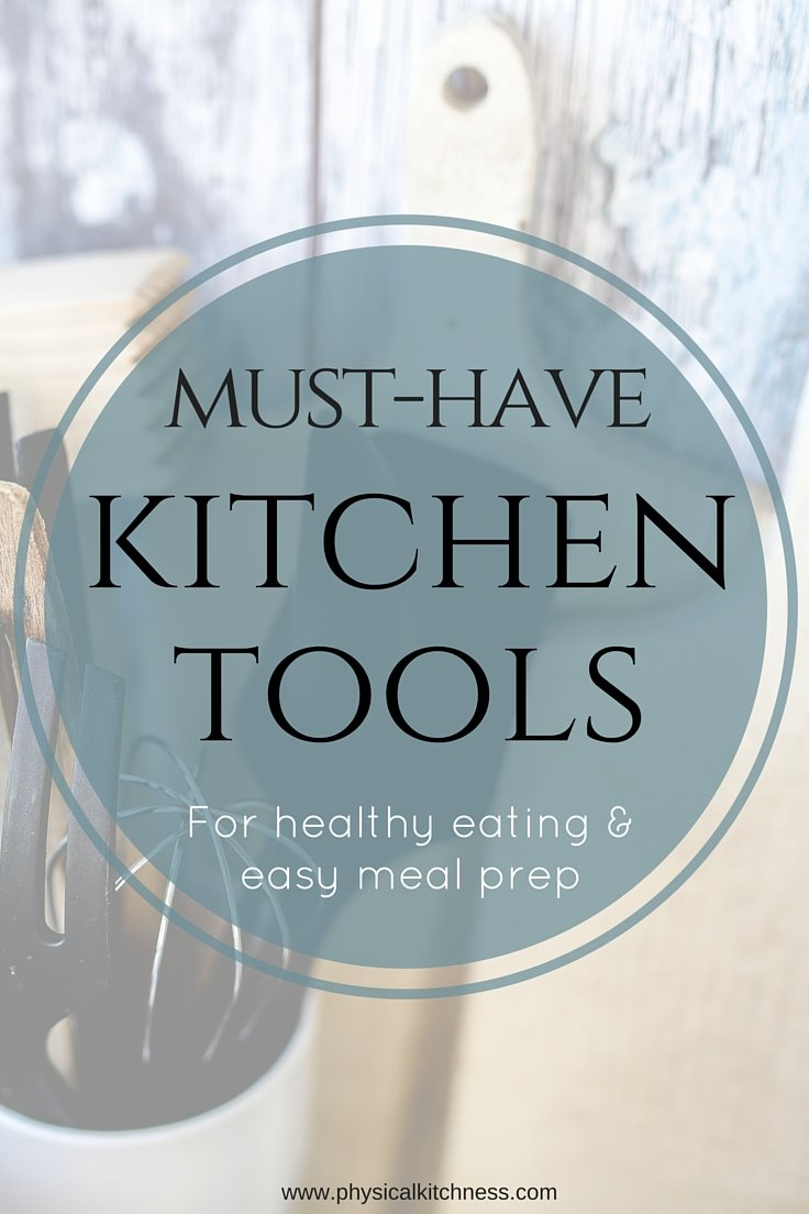 Kitchen Tools for Healthy Eating & Easy Meal Prep