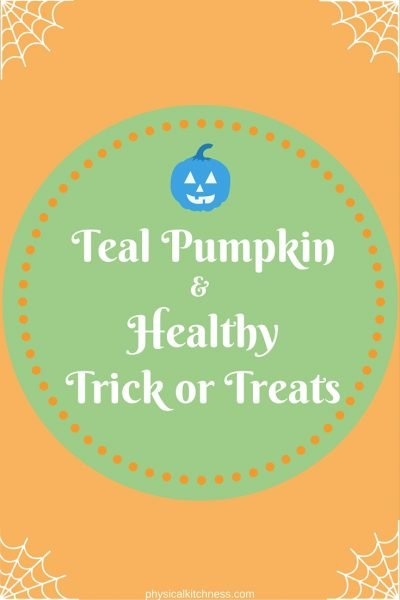 Teal Pumpkin & Healthy Trick or Treat Ideas