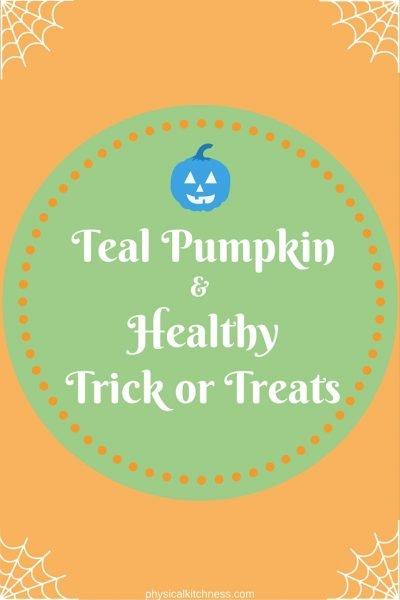 Teal Pumpkin & Healthy Trick or Treat Ideas
