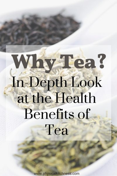 Why Tea? An In-Depth Look at the Health Benefits of Tea