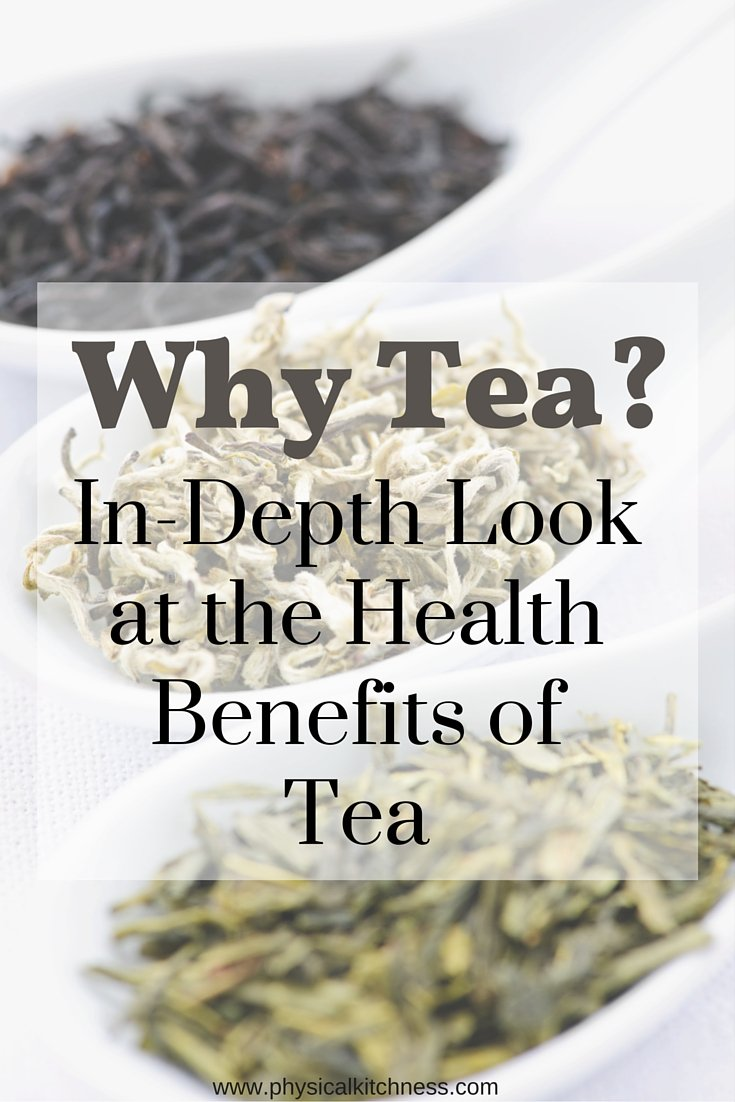 An in-depth look at the vast health benefits of drinking tea!