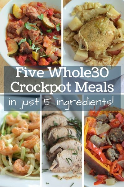 Five Whole30 Crockpot Meals in 5 Ingredients