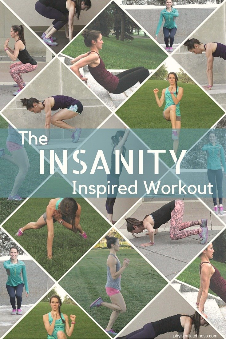 Insanity Inspired Workout - Physical Kitchness