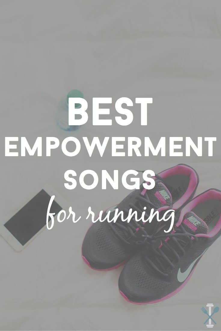 A list of the 30 best empowerment songs to get through your run! This list is full of non-cheesy girl power tunes, power mixes, and upbeat songs to keep you going!