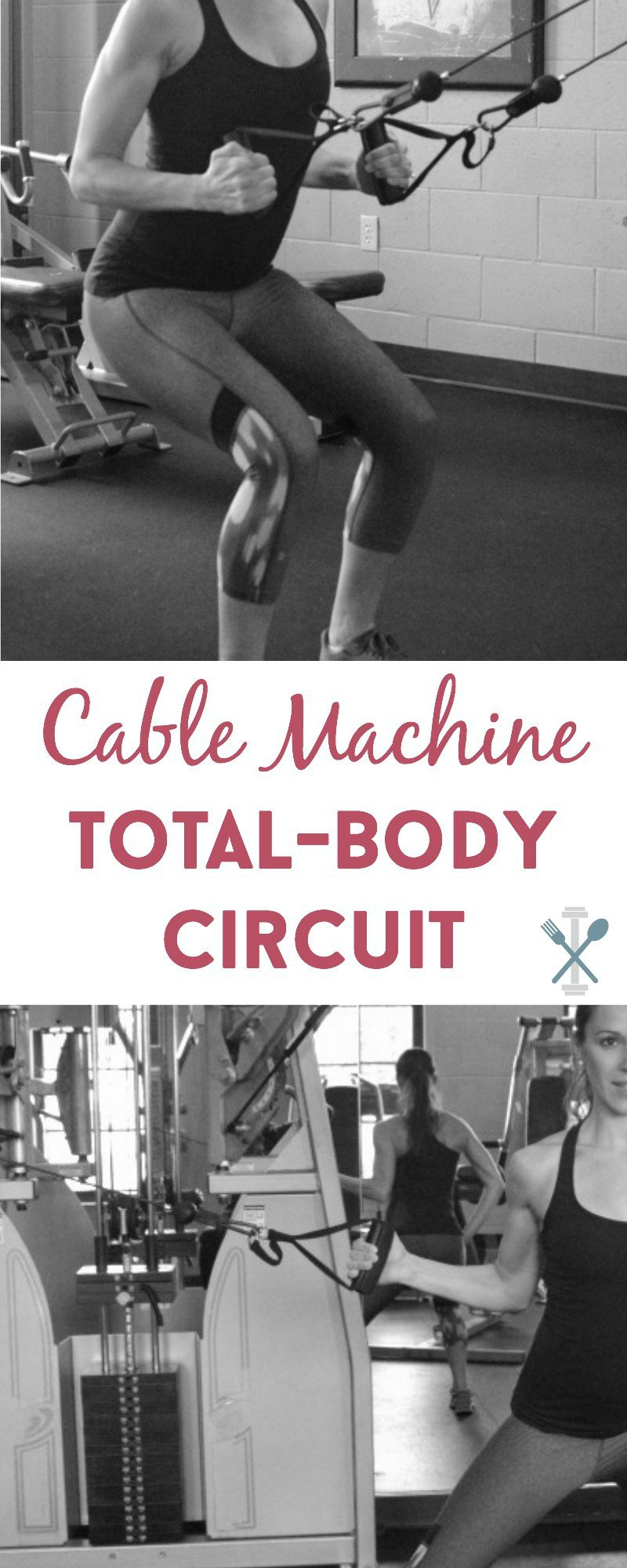 Cable Machine Total Body Circuit Workouts And Tagged Workout Full This Uses The To Target Multiple Muscle Groups For An