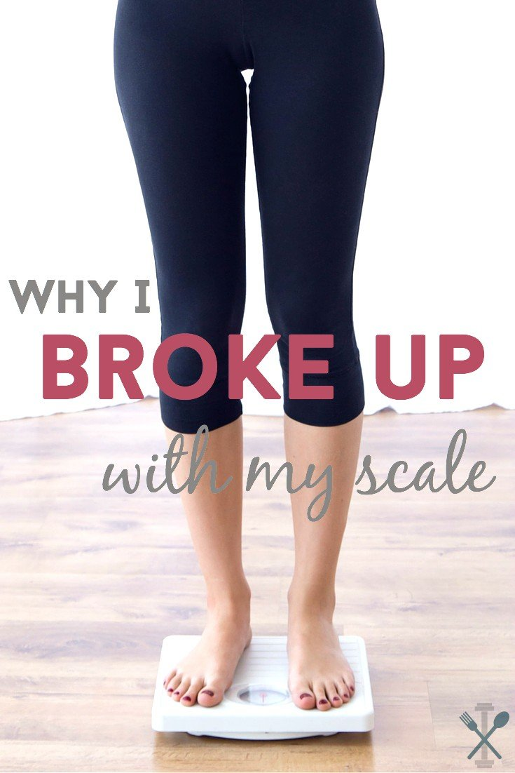 A real, raw, and funny story about why I broke up with my scale, and why YOU should too!