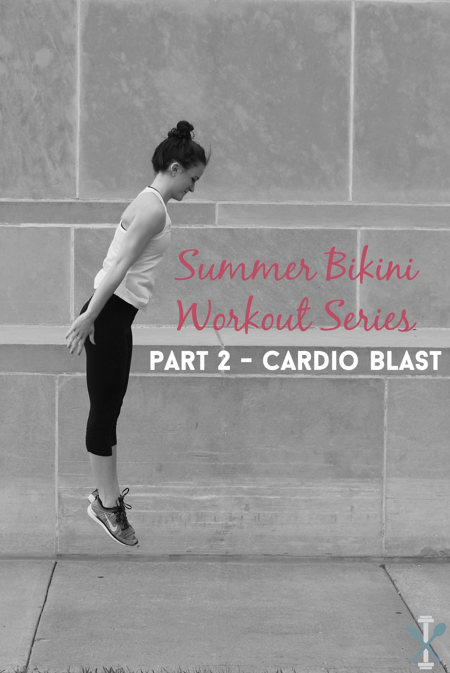 Part TWO! Summer bikini workout series - cardio blast. Burn calories FAST and get in swimsuit shape with this four-part exercise series!
