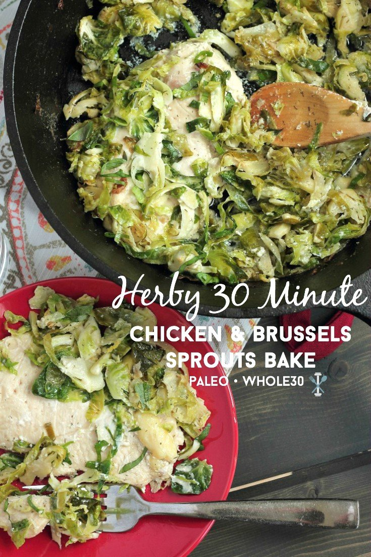 #ad #thinslicedchicken 30-minute, Whole30 compliant herby chicken and brussels sprouts bake. If you love the taste of ranch dressing, you'll love this easy and delicious healthy meal!