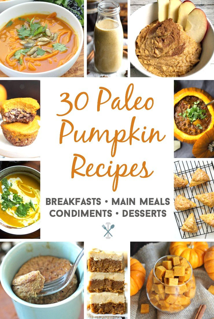 The ultimate paleo pumpkin recipe roundup - 30 of the best breakfasts, main meals, condiments, and desserts, all dairy free, gluten free, and PALEO!