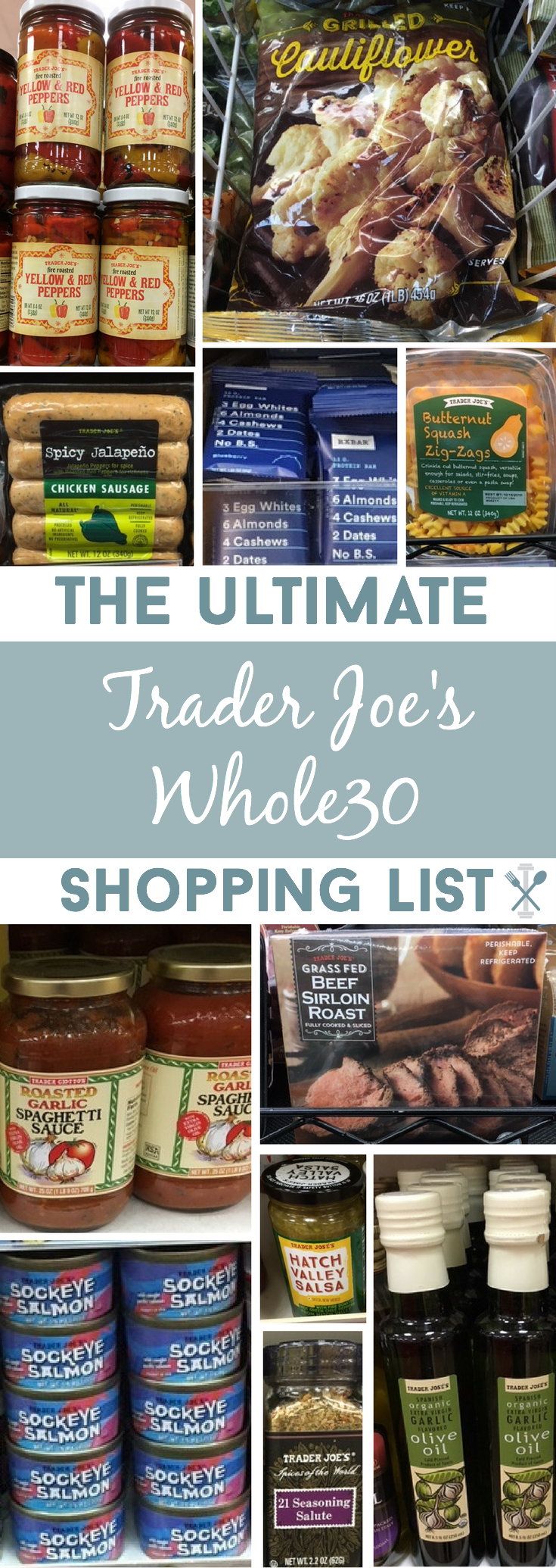 ALL the Whole30 compliant food you must buy at Trader Joe's. A HUGE list of fresh product, packaged foods, and cooking essentials for The Whole30 Challenge!