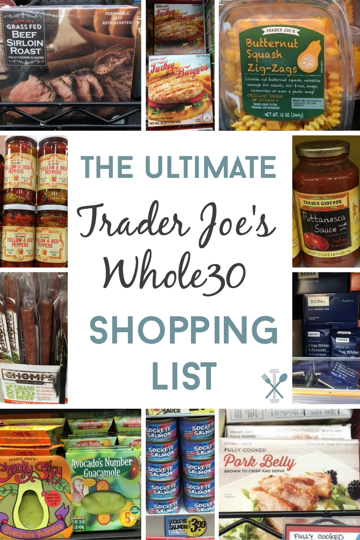 Everything you need from Trader Joe's to complete the Whole30 challenge! The ultimate shopping guide for fresh and packaged food
