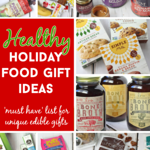 Healthy and Unique Holiday Food Gifts