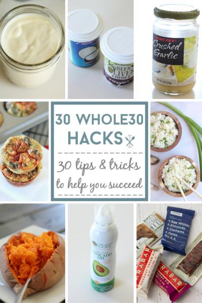 30 Whole30 Hacks
