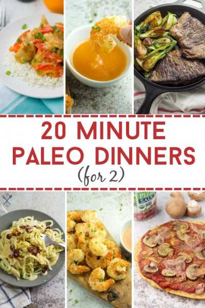 20 Minute Paleo Dinners for 2