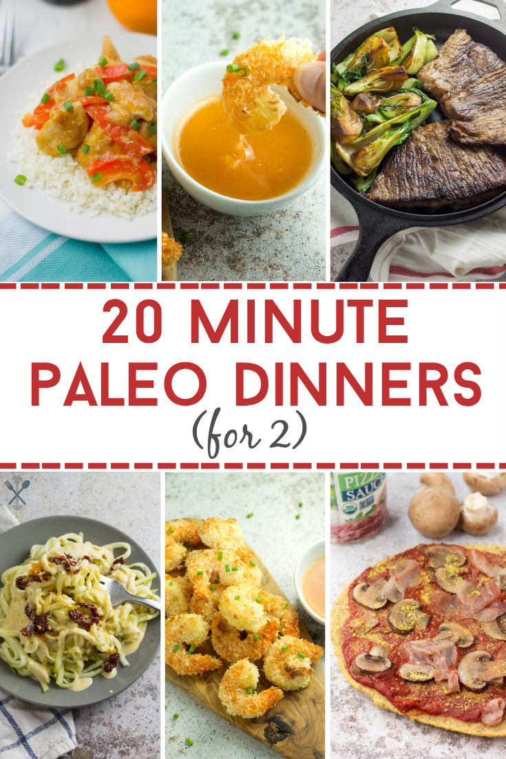 These healthy paleo dinners are made in 20 minutes or less. Perfect for date night in! Gluten free, dairy free
