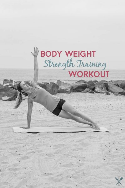 Body Weight Strength Training Workout