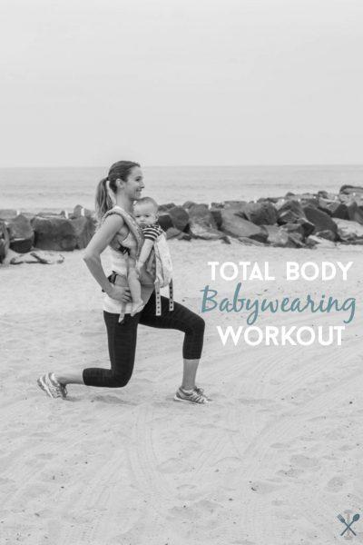 Total Body Babywearing Workout