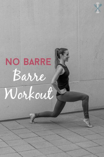 No Bar Barre Workout