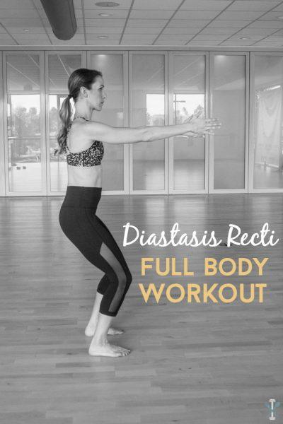 Diastasis Recti Full Body Workout