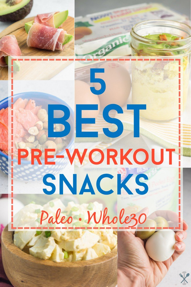 Five best real-food ideas for pre-workout snacks. Paleo & Whole30 options to fuel your body!