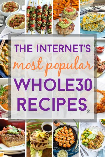 The Internet's Most Popular Whole30 Recipes
