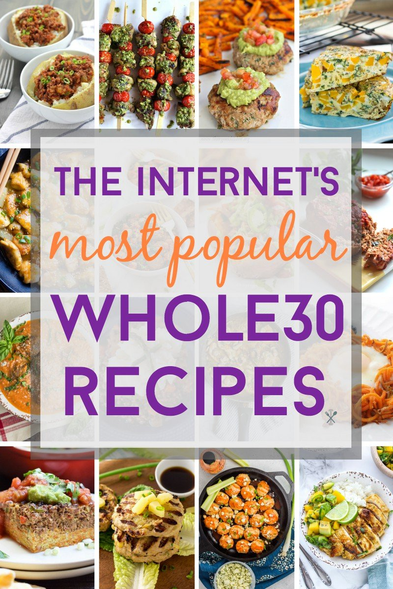 The most popular Whole30 recipes on the Internet by some of the most talented Whole30 bloggers!