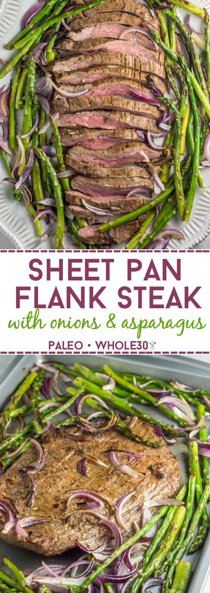 This 20 minute, paleo and Whole30 sheet pan flank steak dinner is paired perfectly with roasted red onions and asparagus.