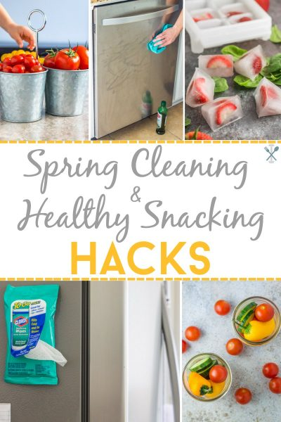 Spring Cleaning and Snacking Hacks