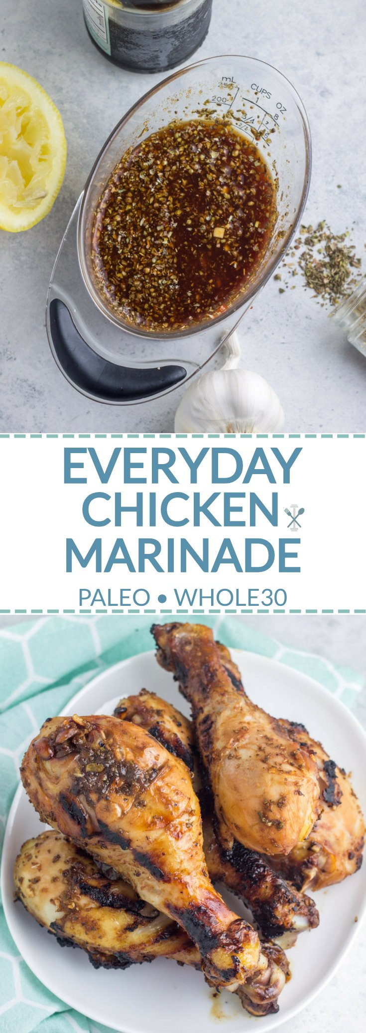 A simple but delicious paleo and Whole30 everyday chicken marinade. Everyday ingredients, spectacular flavor