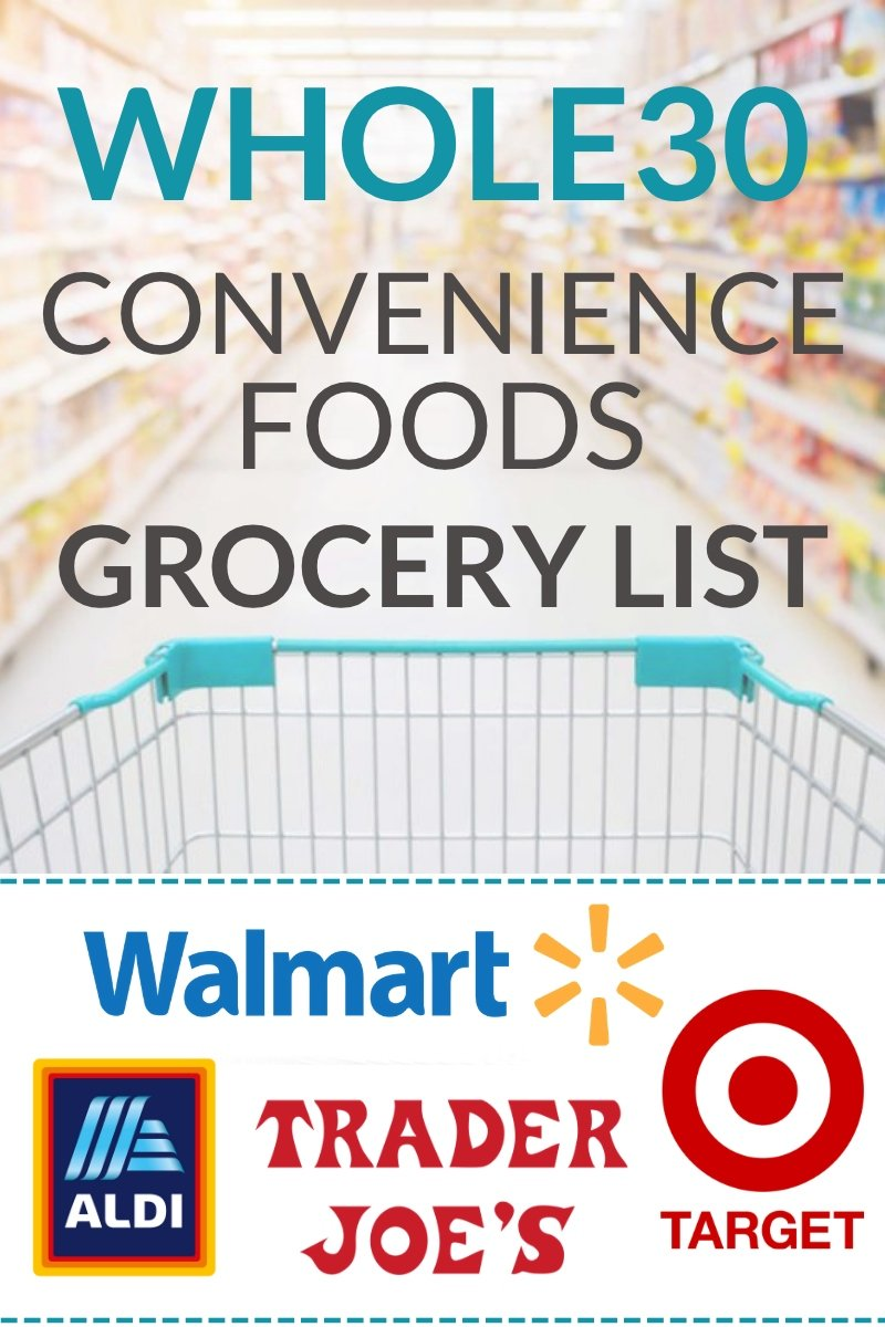 The most convenient Whole30 foods at grocery stores like Trader Joe's, Aldi, Target, and Walmart. This master grocery list is perfect for busy people!