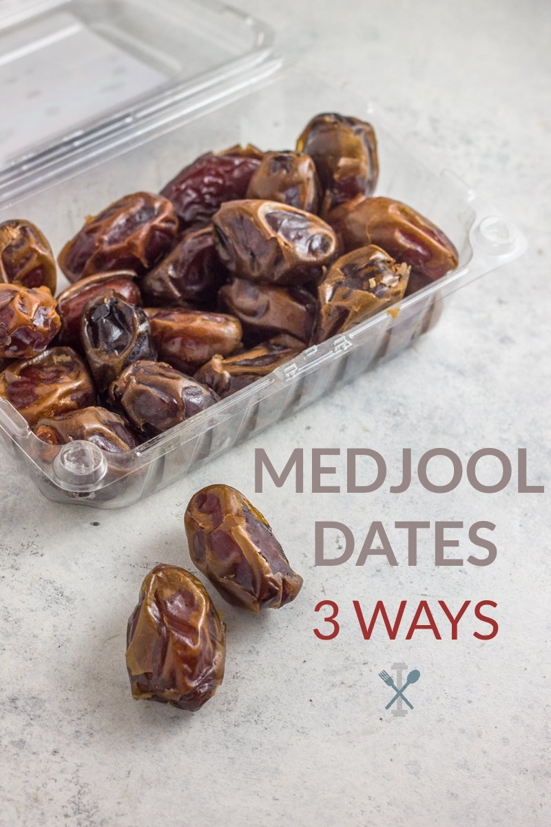 Medjool Dates 3 Ways