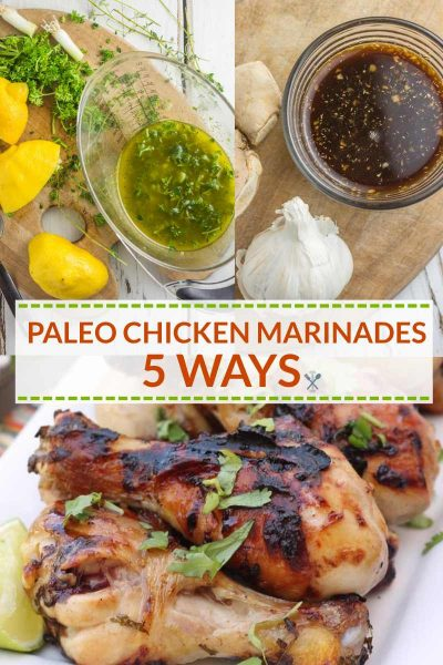 Paleo Chicken Marinades 5 Ways