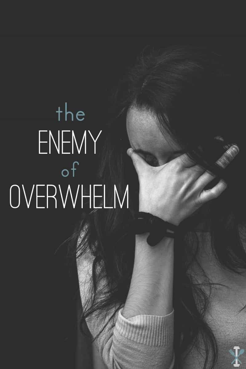 Then enemy of overwhelm