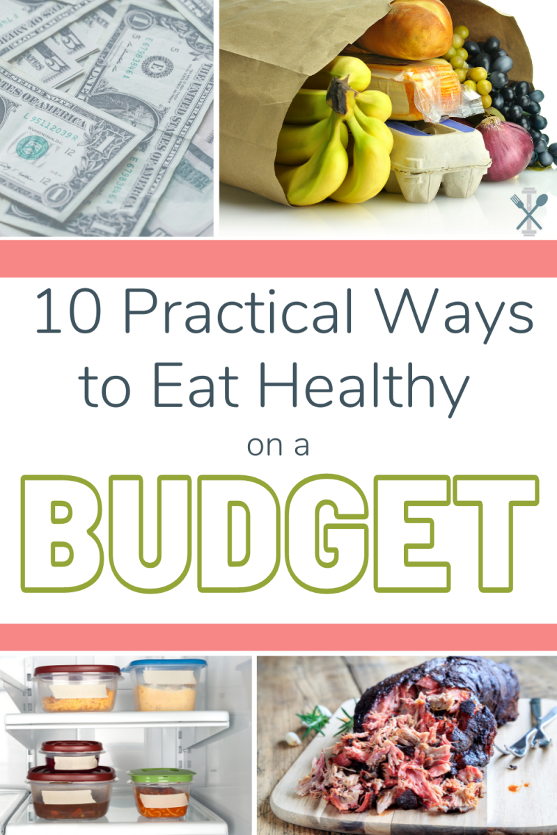 10 practical ways to eat healthy on a budget